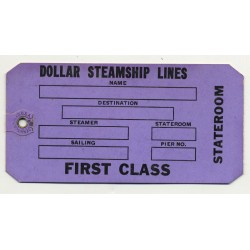 Dollar Steamship Lines / First Class (Vintage Shipping Line Luggae Tag / Label)
