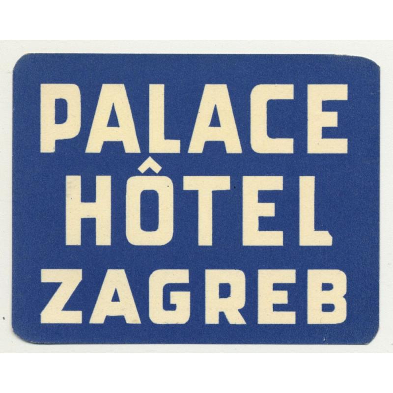 Palace Hotel - Zagreb / Croatia (Vintage Luggae Label)