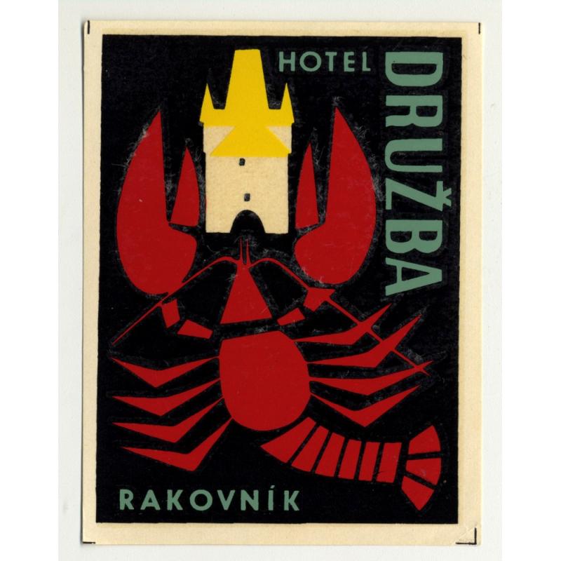 Hotel Druzba - Rakovnik / Czechoslovakia (Vintage Luggae Label) LOBSTER