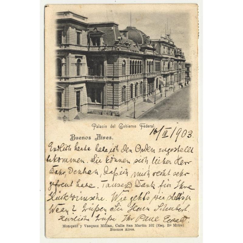 Buenos Aires / Argentina: Palacio Del GObierno Federal (Vintage Postcard 1903)