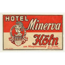 Hotel Minerva - Köln / Germany (Vintage Luggage Label)