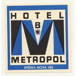 Hotel B Metropol - Spisska Nova Ves / Slovakia (Vintage Luggage Label)